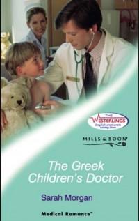 The Greek Children's Doctor - Sarah Morgan
