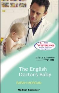 The English Doctor's Baby - Sarah Morgan